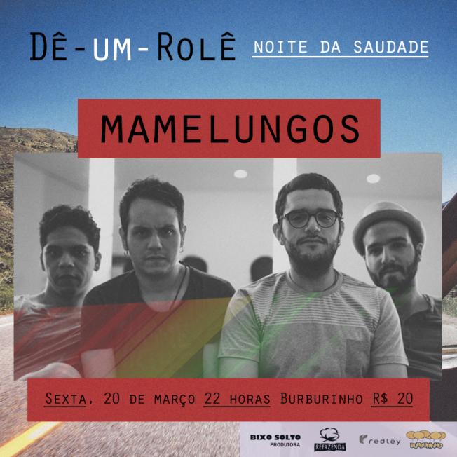 DêUmRolê-Mamelungos